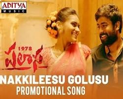 Nakkileesu Golusu naa songs Download