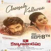 Choosale Kallaraa naa songs download
