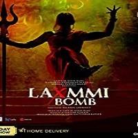 Laxmmi Bomb naa songs download