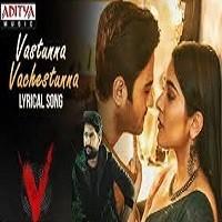 Vastunna Vachestunna naa songs download