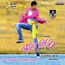 Chinnadana Neekosam naa songs download