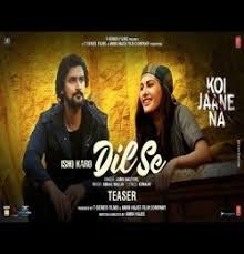 Ishq Karo Dil Se mp3 download