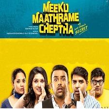 Meeku Maathrame Cheptha Naa songs