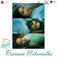Pranam Nilavadhe naa songs download