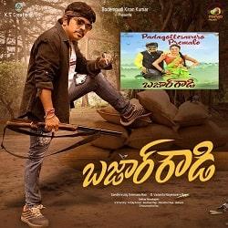 Bazaar Rowdy naa songs download