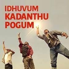 Idhuvum kadandhupogum song download naa songs