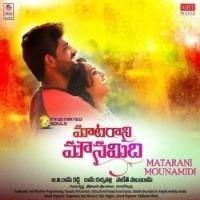 Matarani Mounamidi naa songs download