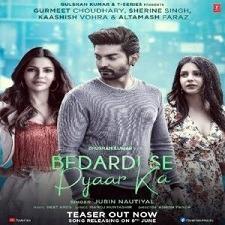 Bedardi Se Pyaar Ka song download