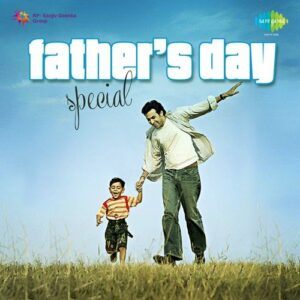 Fathers day naa songs download