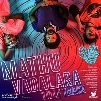 Mathu Vadalara naa songs download