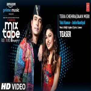 Tera Chehra Jaan Meri song download