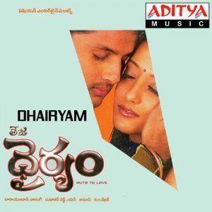 Dhairyam naa songs download