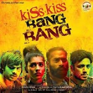 Kiss Kiss Bang Bang naa songs downlaod