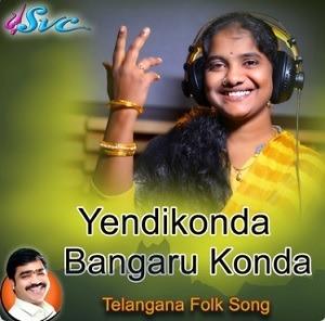 Yendikonda Bangaru Konda naa songs download