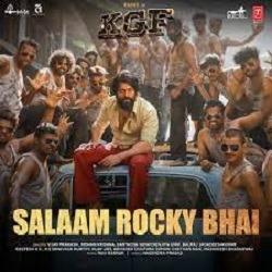 Salaam Rocky Bhai naa songs download